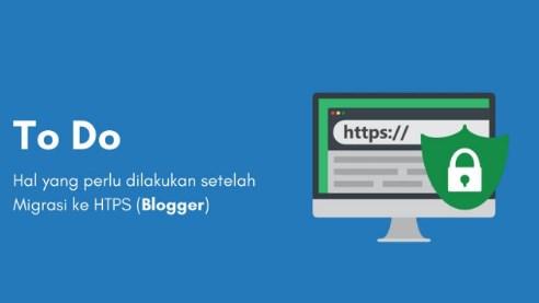 4 Langkah Penting yang Wajib di Lakukan Setelah Blog diubah dari HTTP menjadi HTTPS