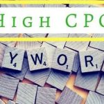 High CPC Keywords 2019