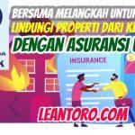 Bersama Melangkah Untuk Lebih Baik, Lindungi Properti dari Kebakaran dengan Asuransi Umum