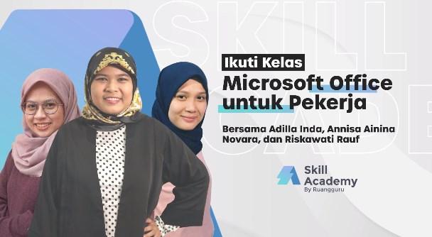 Kursus Microsoft Office Skill Academy untuk pekerja