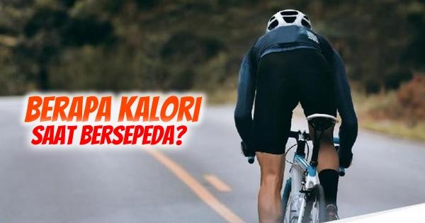 Inilah Kalori Saat Bersepeda Berdasarkan Kecepatan dan Berat Badan